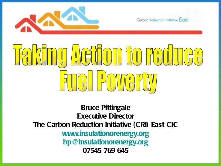 Bruce Pittingale Executive Director The Carbon Reduction Initiative (CRI) East CIC www.insulationorenergy.org [email_addre...