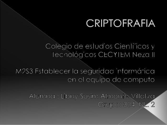 o Introducción  La criptografía esta formada por 2 técnicas  complementarias:  Criptografía : Técnica de convertir un text...