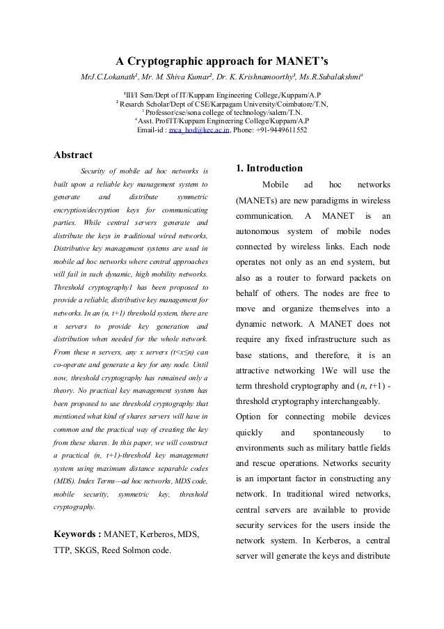 A Cryptographic approach for MANET'sMrJ.C.Lokanath1, Mr. M. Shiva Kumar2, Dr. K. Krishnamoorthy3, Ms.R.Subalakshmi41III/I ...