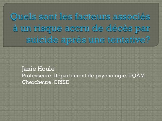 Janie HouleProfesseure, Département de psychologie, UQÀMChercheure, CRISE