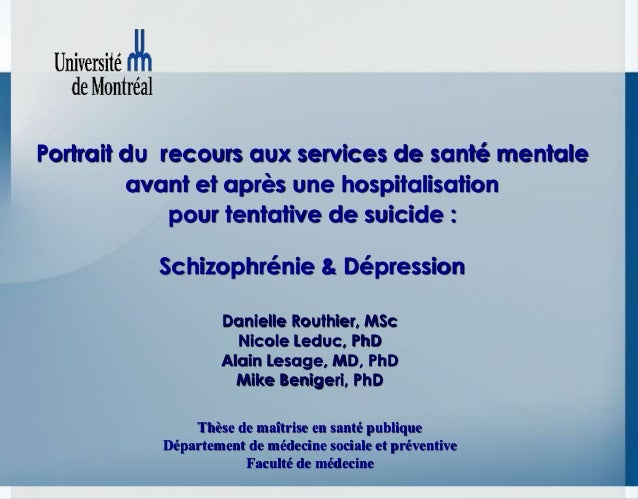 Portrait du recours aux services de santé mentaleavant et après une hospitalisationpour tentative de suicide :Schizophréni...