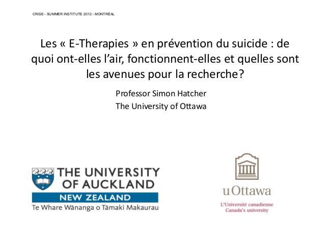 Les « E-Therapies » en prévention du suicide : dequoi ont-elles l'air, fonctionnent-elles et quelles sontles avenues pour ...