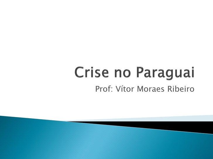 Prof: Vítor Moraes Ribeiro