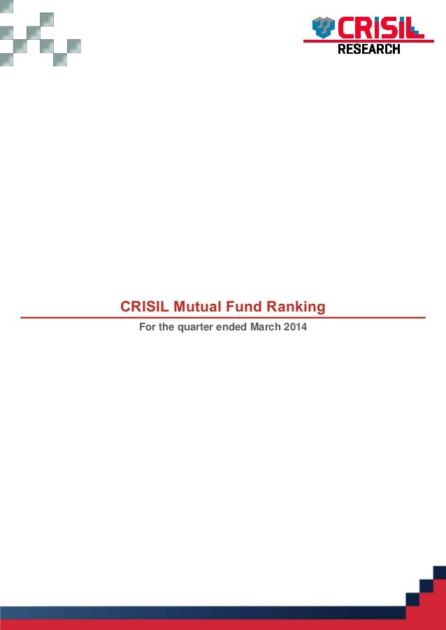 CRISIL Mutual Fund Ranking For the quarter ended March 2014