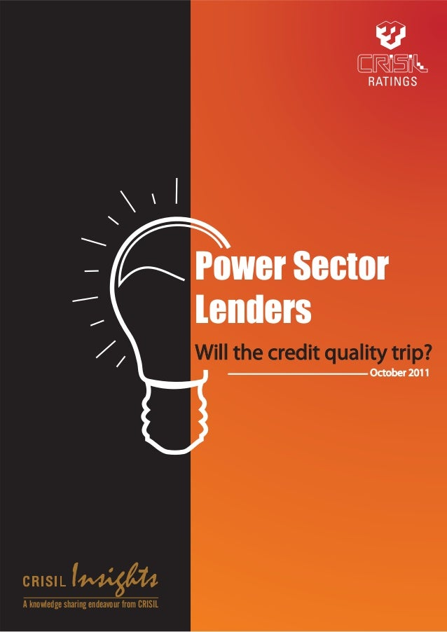 Power Sector                                            Lenders                                            Will the credit...