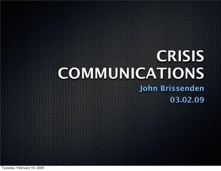 CRISIS                              COMMUNICATIONS                                      John Brissenden                   ...