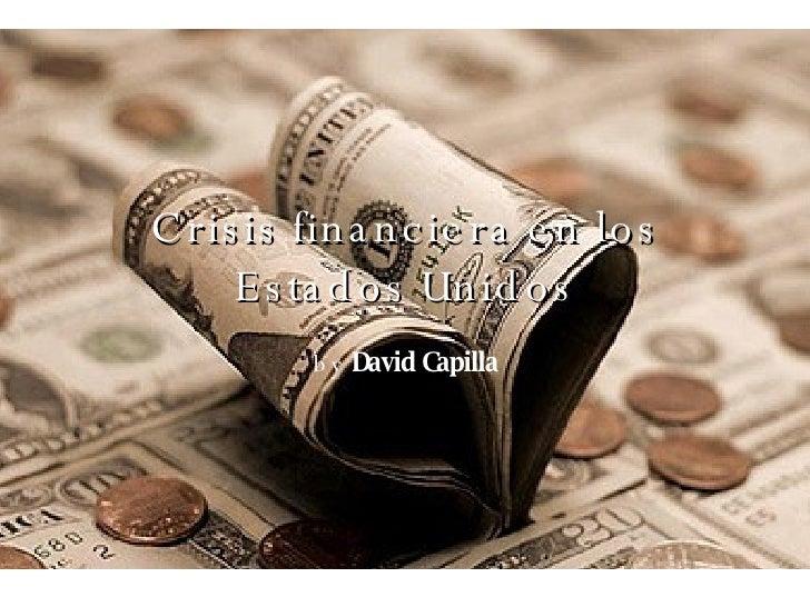 Crisis Financiera En Los Estados Unidos