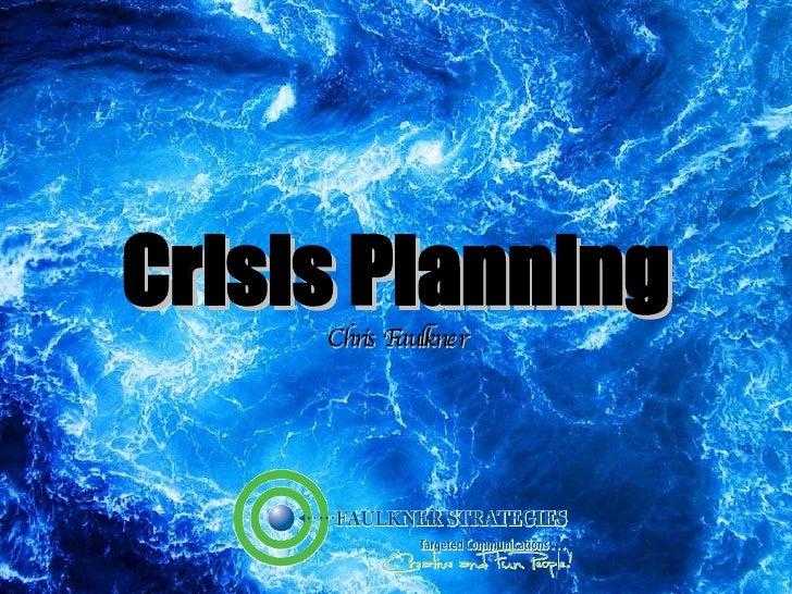 Crisis Planning Chris Faulkner
