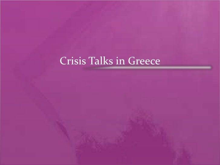Crisis Talks in Greece