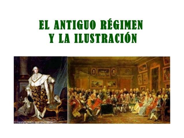 El Antiguo Régimen y la Ilustración