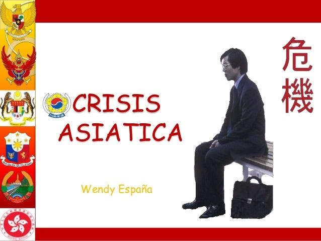 CRISISASIATICA Wendy España