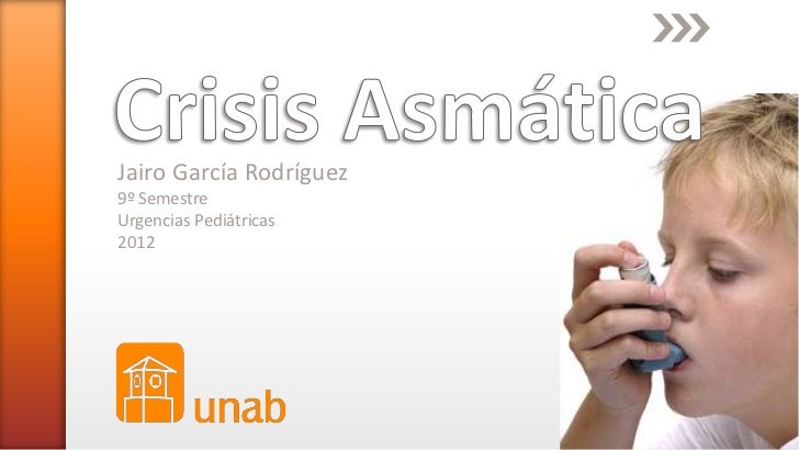Jairo García Rodríguez9º SemestreUrgencias Pediátricas2012