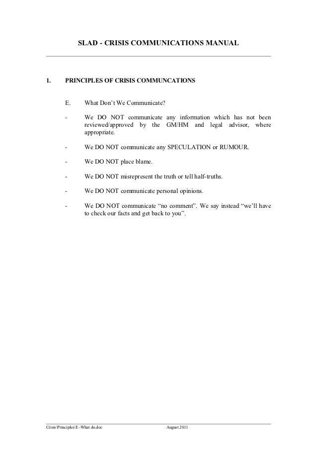 SLAD - CRISIS COMMUNICATIONS MANUAL1.        PRINCIPLES OF CRISIS COMMUNCATIONS          E.         What Don't We Communic...