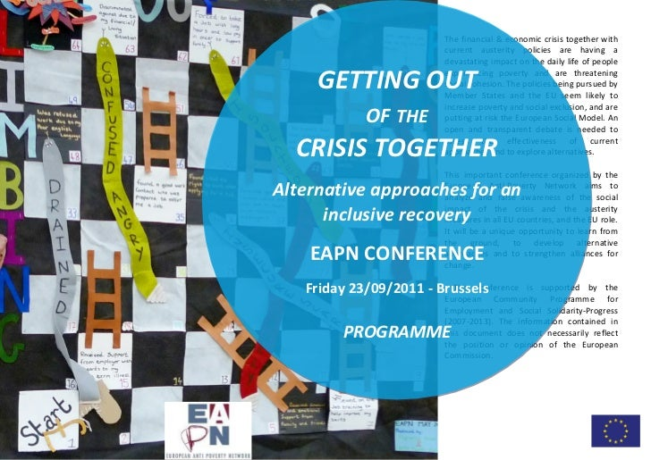 The financial & economic crisis together with                           current austerity policies are having a           ...