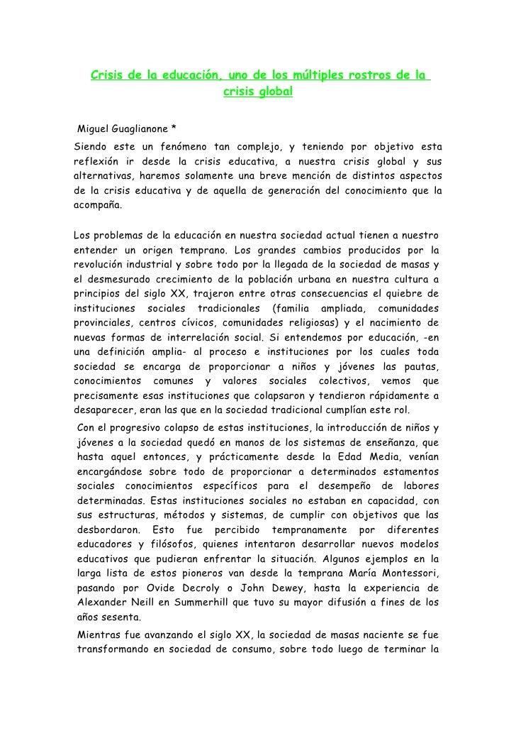 Crisis de la educación, uno de los múltiples rostros de la                          crisis globalMiguel Guaglianone *Siend...