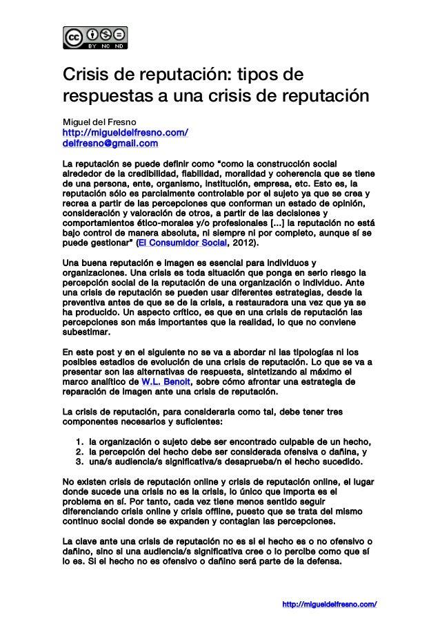 Crisis de reputación: tipos de respuestas a una crisis de reputación Miguel del Fresno http://migueldelfresno.com/ delf...