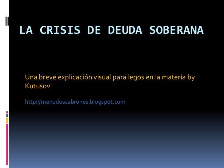 La crisis de Deuda soberana