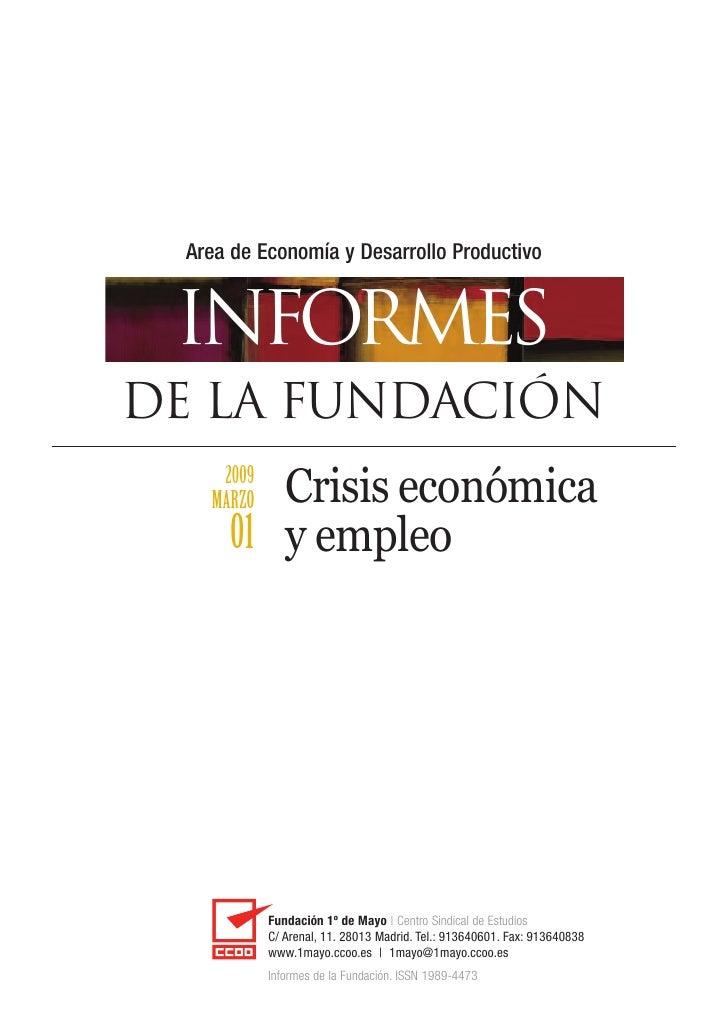 Crisis EconóMica Y Empleo. FundacióN 1º De Mayo. Abril 2009.