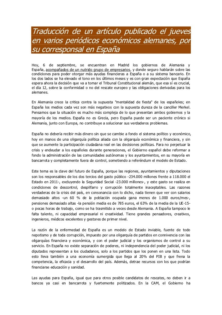 Traducción de un artículo publicado el juevesen varios periódicos económicos alemanes, porsu corresponsal en EspañaHoy, 6 ...