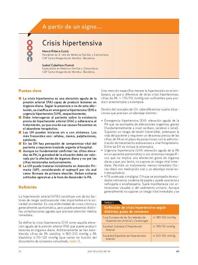 A partir de un signo...  Crisis hipertensiva Mercè Ribera Guixà Residente de 4.o año de Medicina Familiar y Comunitaria. C...