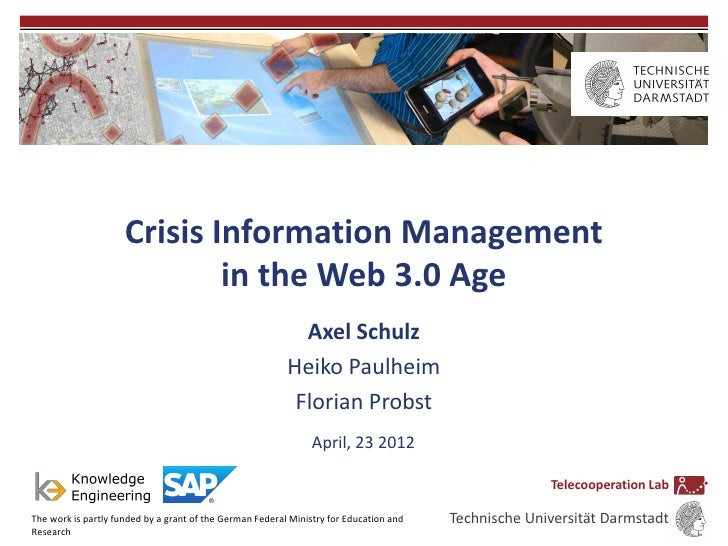 Crisis Information Management                             in the Web 3.0 Age                                              ...