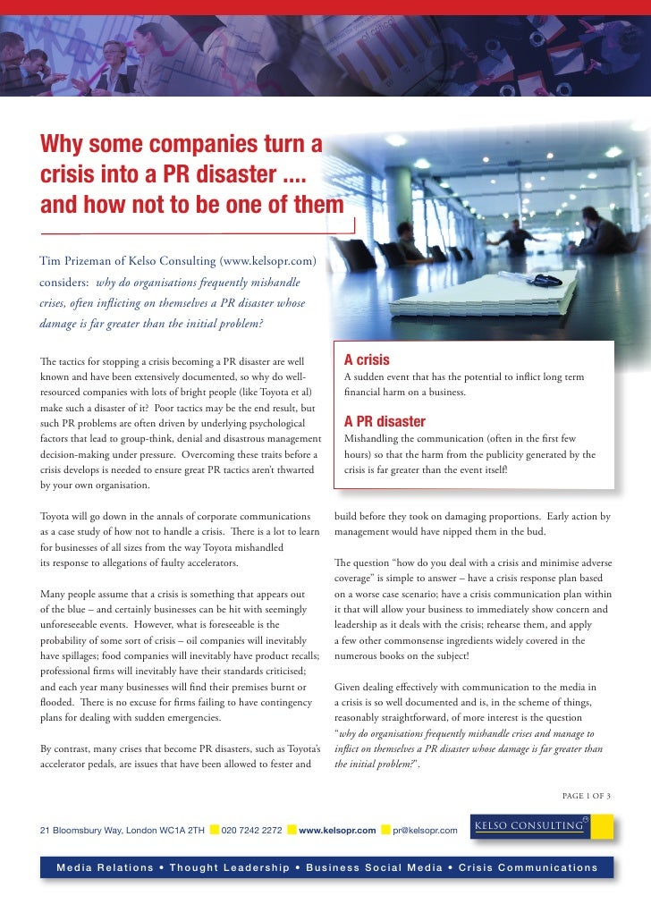 Why some companies turn a crisis into a PR disaster .... and how not to be one of them  Tim Prizeman of Kelso Consulting (...