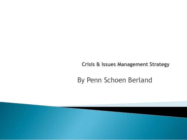 Effective Crisis Management & Communication Strategy: Penn Schoen Berland