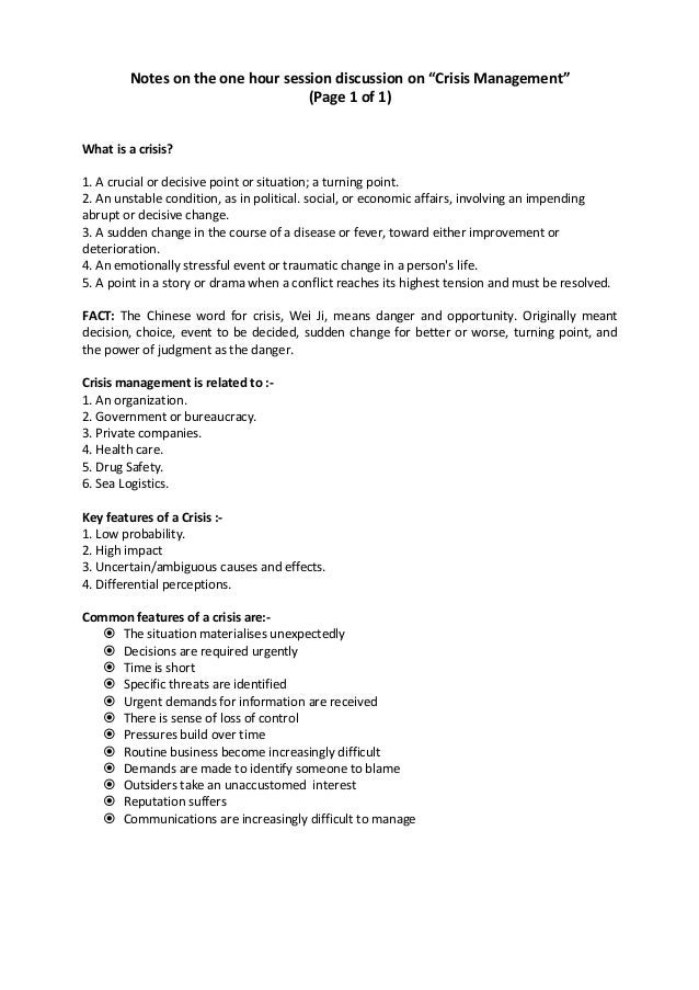"Notes on the one hour session discussion on ""Crisis Management""                                  (Page 1 of 1)What is a cr..."