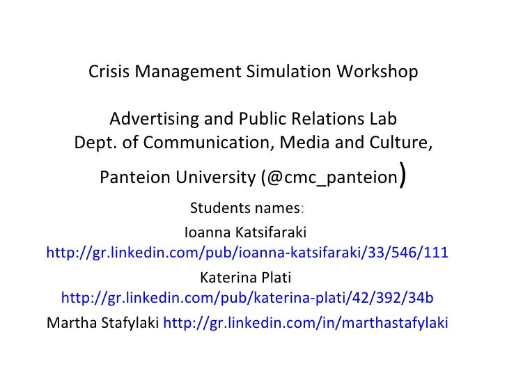 Crisis Management Simulation Workshop       Advertising and Public Relations Lab    Dept. of Communication, Media and Cult...