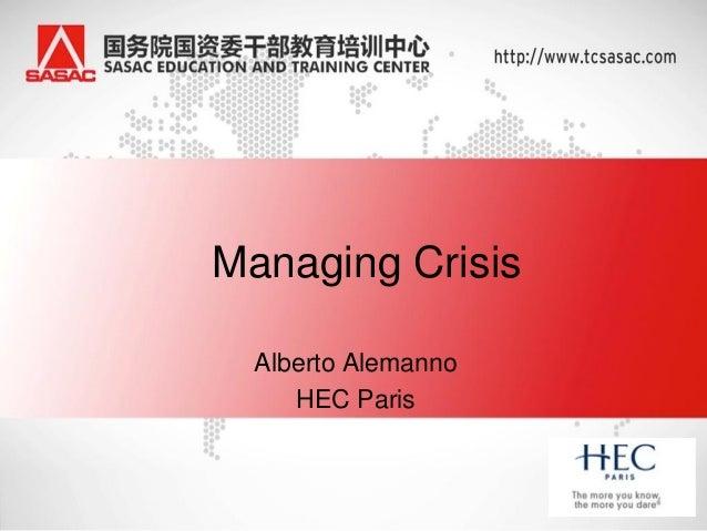 Managing Crisis  Alberto Alemanno     HEC Paris