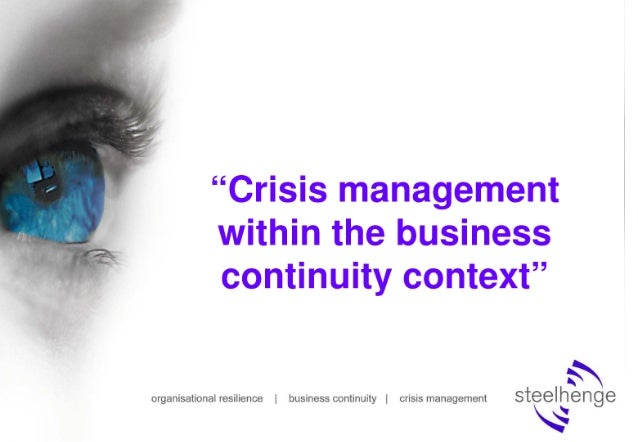 Crisis management within a business continuity context