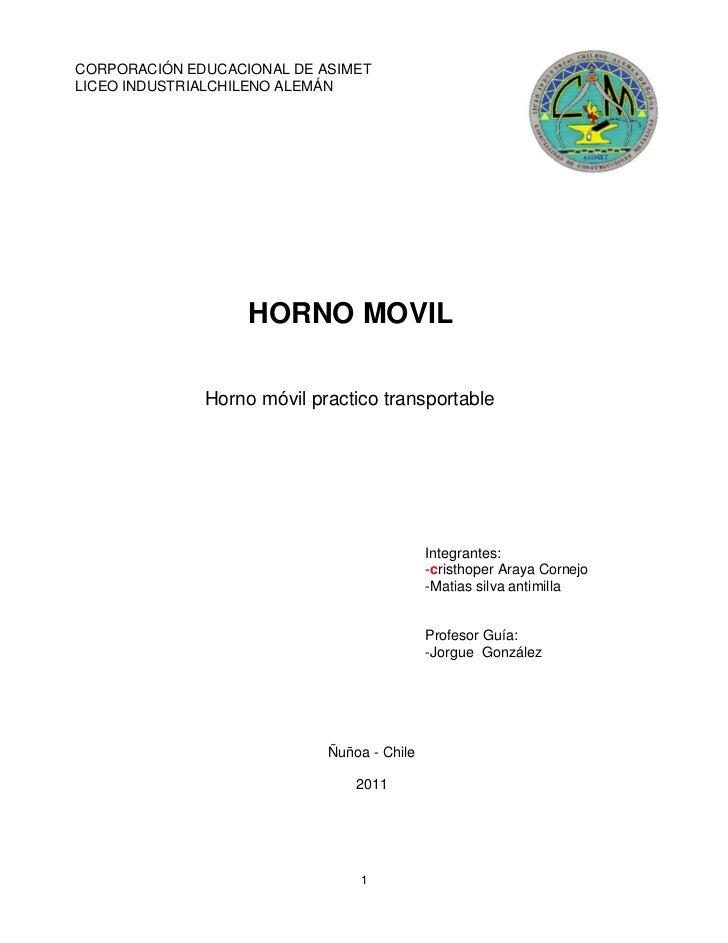 CORPORACIÓN EDUCACIONAL DE ASIMETRo igLICEO INDUSTRIALCHILENO ALEMÁN                    HORNO MOVIL               Horno mó...