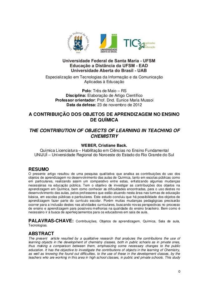 0Especialização em Tecnologias da Informação e da ComunicaçãoAplicadas à EducaçãoPolo: Três de Maio – RSDisciplina: Elabor...