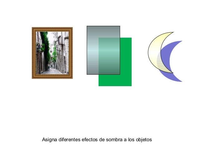 Asigna diferentes efectos de sombra a los objetos