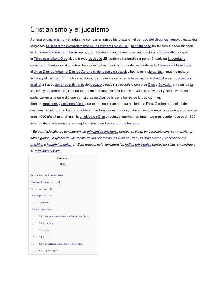 Cristianismo y el judaísmoAunque el cristianismo y el judaísmo comparten raíces históricas en el período del Segundo Templ...