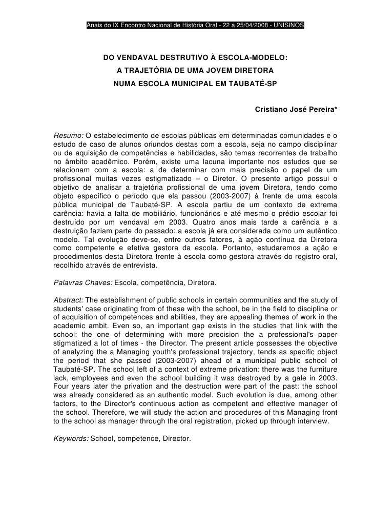 Anais do IX Encontro Nacional de História Oral - 22 a 25/04/2008 - UNISINOS                    DO VENDAVAL DESTRUTIVO À ES...
