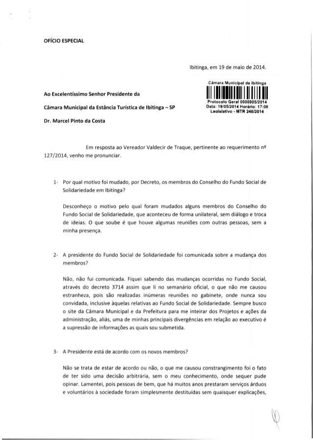 OFÍCIO ESPECIAL Ao Excelentíssimo Senhor Presidente da Câmara Municipal da Estância Turística de Ibitinga —SP Dr. Marcel P...