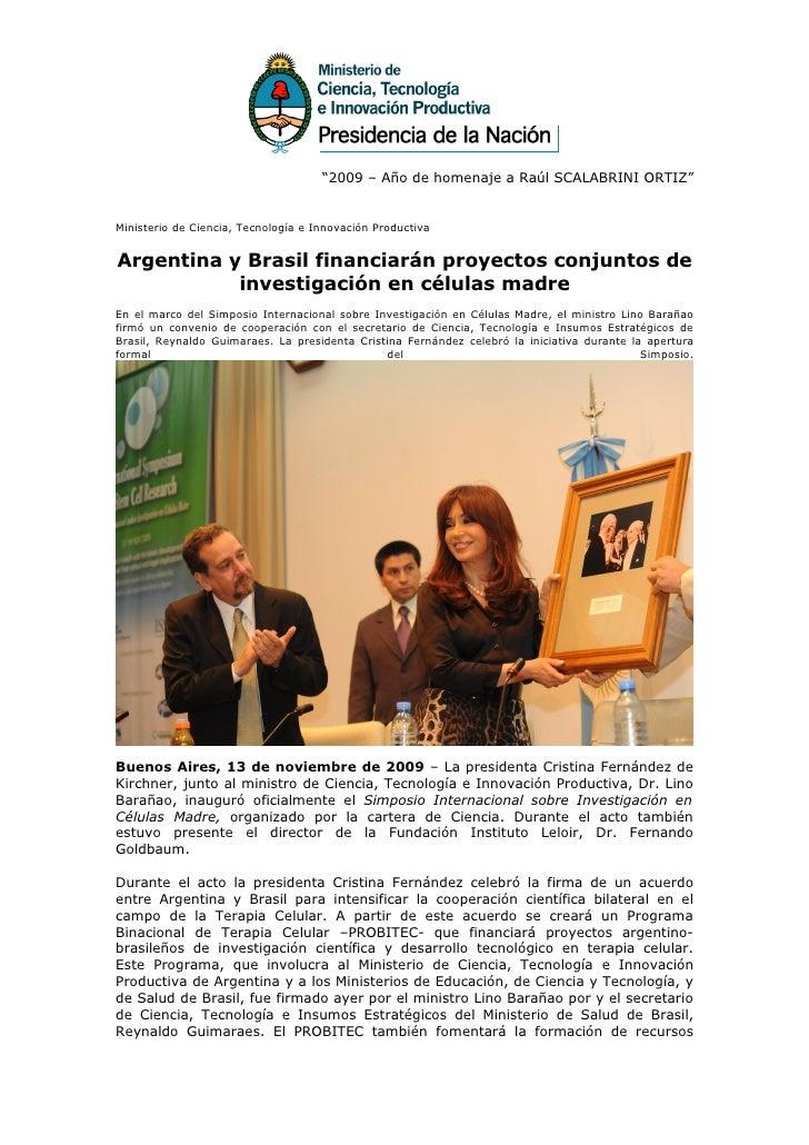 """""""2009 – Año de homenaje a Raúl SCALABRINI ORTIZ""""   Ministerio de Ciencia, Tecnología e Innovación Productiva   Argentina y..."""