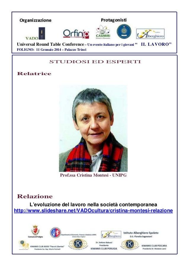 """Universal Round Table Conference – Un evento italiano per i giovani """" IL LAVORO"""" FOLIGNO: 11 Gennaio 2014 – Palazzo Trinci..."""