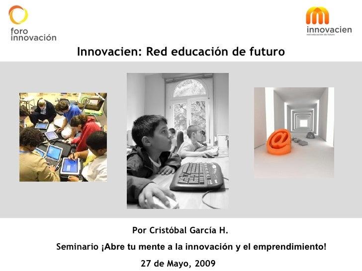 Cristobal Garcia - Innovacien