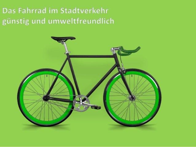 440 Fahrrädern pro 1000 Einwohner 168km im Jahr 900 Fahrrädern pro 1000 Einwohner 300km im Jahr 1010 Fahrrädern pro 1000 E...