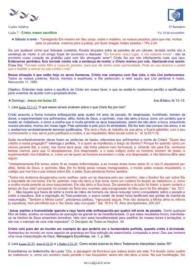 """Lições Adultos  O Santuário  Lição 7 - Cristo, nosso sacrifício  9 a 16 de novembro  ❉ Sábado à tarde - """"Carregando Ele me..."""