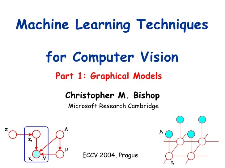 Cristopher M. Bishop's tutorial on graphical models