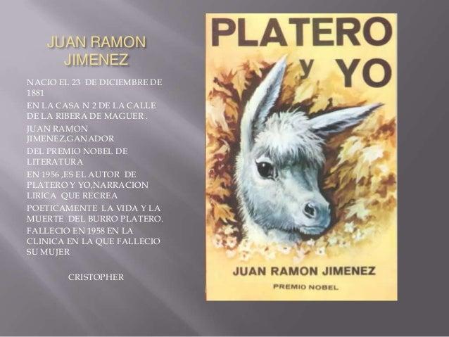 JUAN RAMON     JIMENEZNACIO EL 23 DE DICIEMBRE DE1881EN LA CASA N 2 DE LA CALLEDE LA RIBERA DE MAGUER .JUAN RAMONJIMENEZ,G...