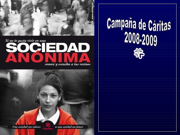 Campaña de Cáritas 2008-2009