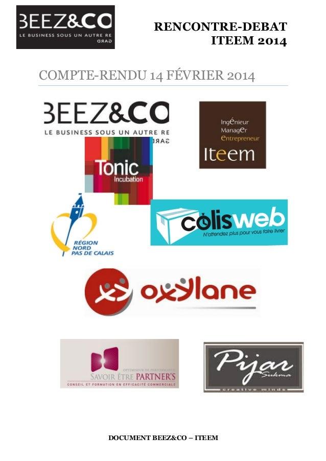 RENCONTRE-DEBAT ITEEM 2014    DOCUMENT BEEZ&CO – ITEEM COMPTE-RENDU 14 FÉVRIER 2014