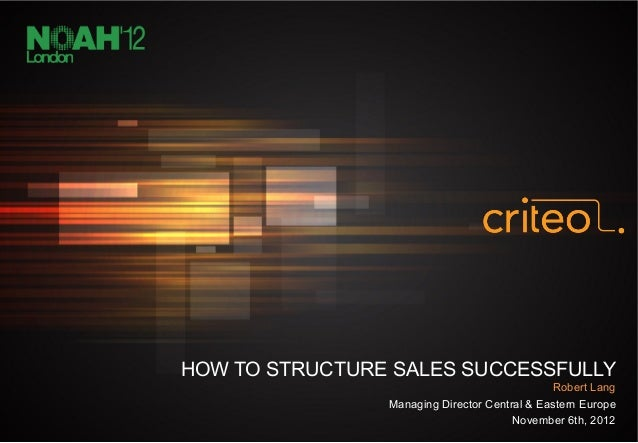 HOW TO STRUCTURE SALES SUCCESSFULLY                                                                               Robert L...