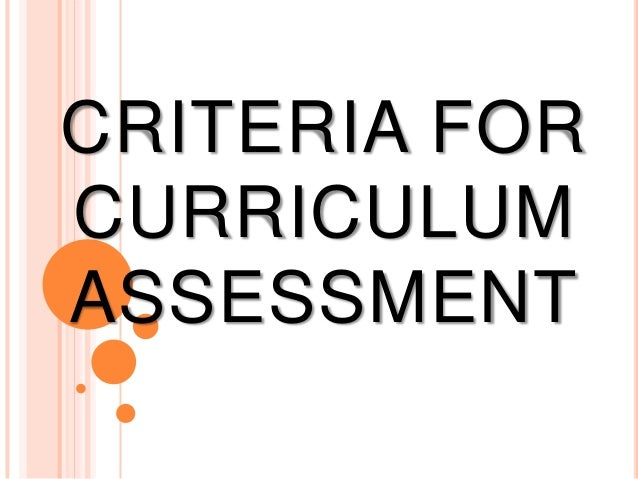 Criteria for curriculum assessment