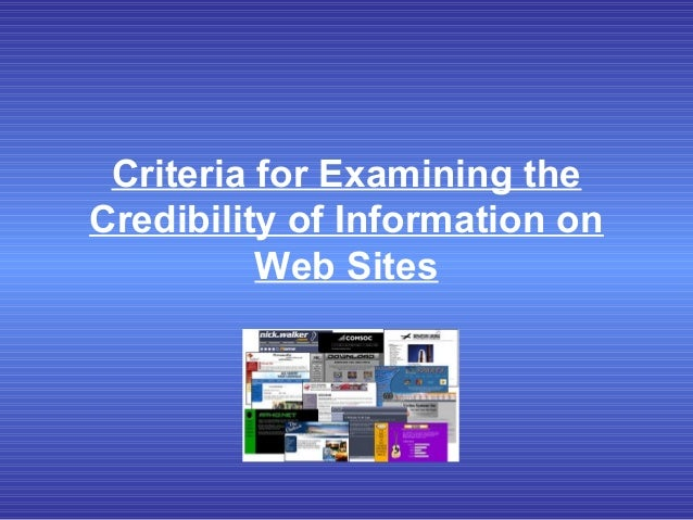 Criteria for Examining the Credibility of Information on Web Sites