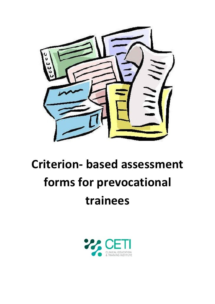 Criterion- based assessment  forms for prevocational           trainees